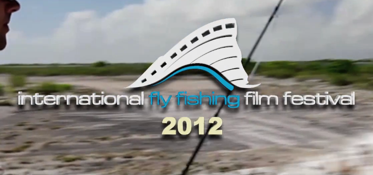 International fly fishing film festival iv fly life magazine for International fly fishing film festival
