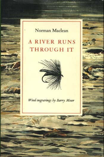 a river runs through it book essay A river runs through it essay example in a river runs through it (1992) depending on the autobiographical book by norman maclean himself, river uses maclean's metaphysical beliefs about life and nature to present its many topics.