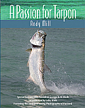 Wild  River Press' definitive book on tarpon by Andy Mill.