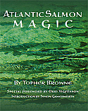 Wild River Press' definitive book on salmon fishing by Topher Browne.