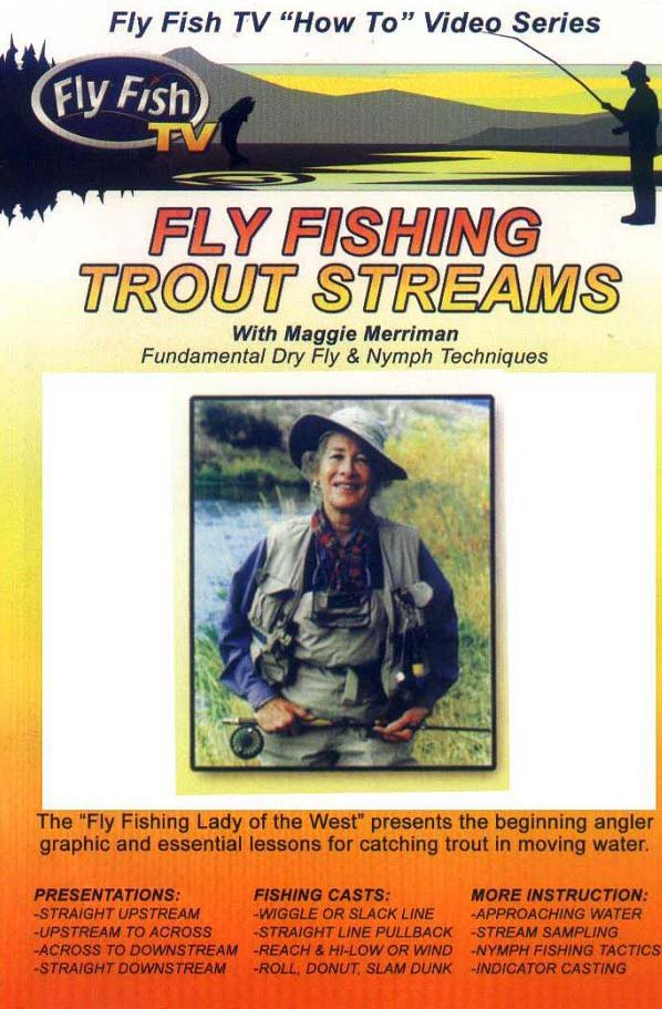 Her long time friend and angling icon, Jack Gartside encouraged  Maggie to produce this DVD.