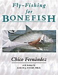 All you'll ever need to know about catching bonefish.