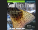 Industry News: Southern Trout Magazine to launch Ozark Edition