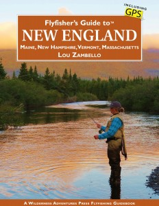 Flyfishers-Guide-to-New-England-by-Lou-Zambello