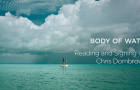 "Book Review: Chris Dombrowski writes a classic in ""Body of Water"""