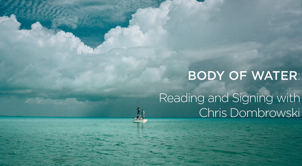"""Book Review: Chris Dombrowski writes a classic in """"Body of Water"""""""